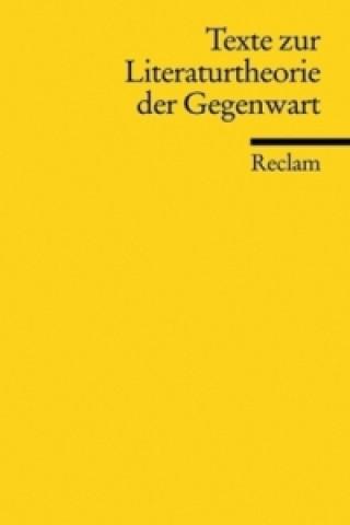 Texte zur Literaturtheorie der Gegenwart