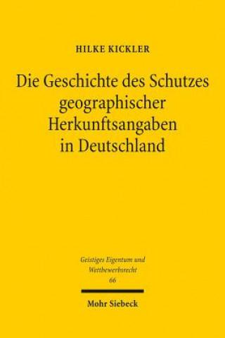 Die Geschichte des Schutzes geographischer Herkunftsangaben in Deutschland