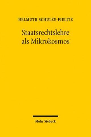 Staatsrechtslehre als Mikrokosmos