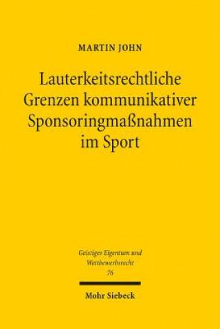 Lauterkeitsrechtliche Grenzen kommunikativer Sponsoringmaßnahmen im Sport