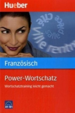 Power-Wortschatz Französisch