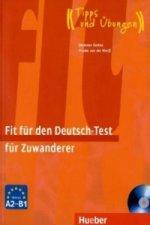 Fit für den Deutsch-Test für Zuwanderer, m. Audio-CD