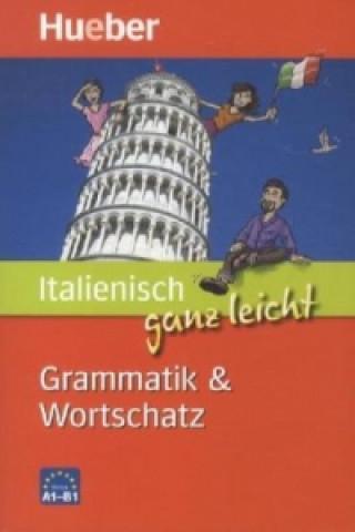 Italienisch ganz leicht - Grammatik & Wortschatz