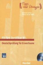 Fit fürs Zertifikat B1, Deutschprüfung für Erwachsene, Lehrbuch m. 2 Audio-CDs