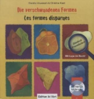 Die verschwundenen Formen, Deutsch-Französisch. Les formes disparues