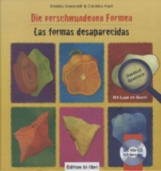 Die verschwundenen Formen, Deutsch-Spanisch. Las formas desaparecidas