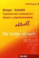 Lehr- und Übungsbuch der deutschen Grammatik - - aktuell
