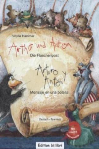 Arthur und Anton: Die Flaschenpost, Deutsch-Spanisch. Arturo y Anton: Mensaje en una botella