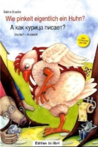 Wie pinkelt eigentlich ein Huhn?, Deutsch-Russisch