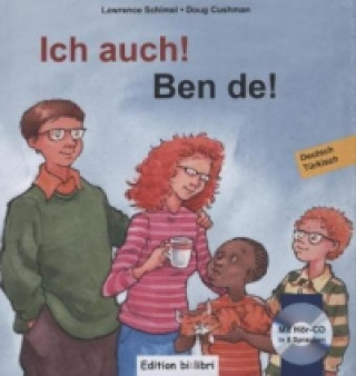 Ich auch!, Deutsch-Türkisch. Ben de!