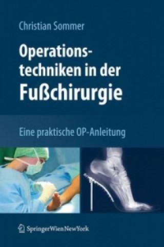 Operationstechniken in der Fuchirurgie