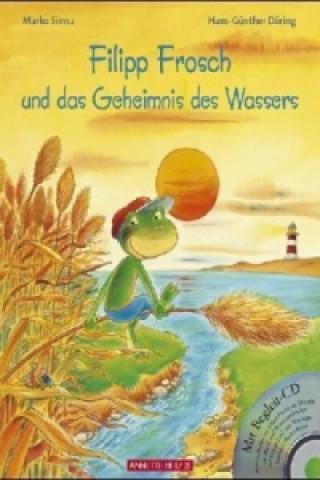 Filipp Frosch und das Geheimnis des Wassers