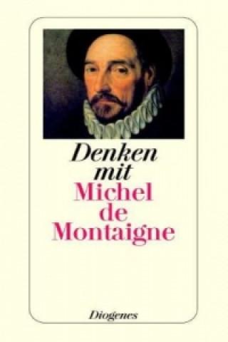 Denken mit Michel de Montaigne
