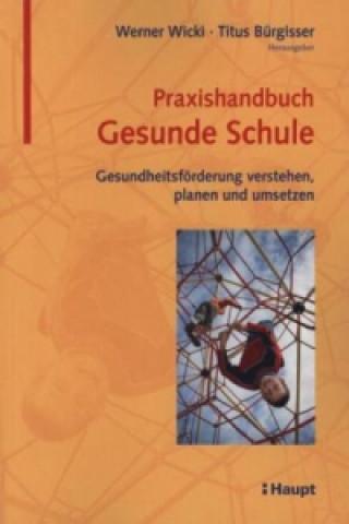 Praxishandbuch Gesunde Schule