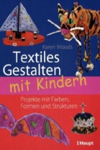 Textiles Gestalten mit Kindern
