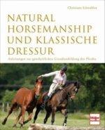 Natural Horsemanship und klassische Dressur