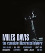 Miles Davis, the complete illustrated history