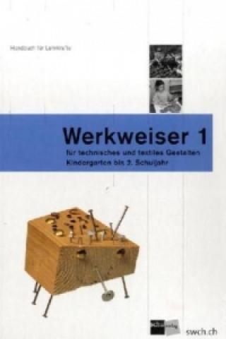 Werkweiser für technisches und textiles Gestalten. Bd.1