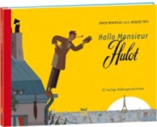 Hallo Monsieur Hulot
