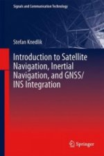 Introduction to Satellite Navigation, Inertial Navigation, a