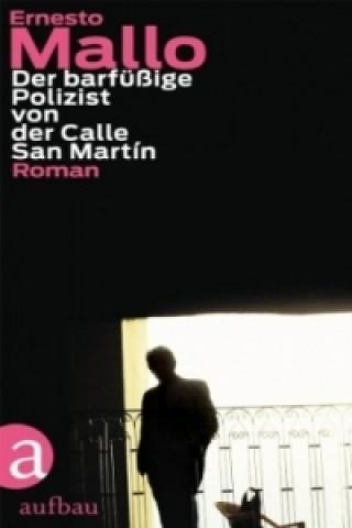Der barfüßige Polizist von der Calle San Martín