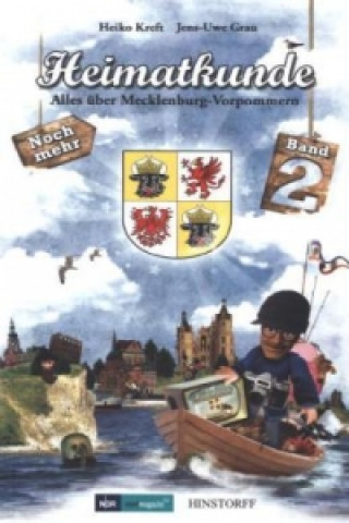 Heimatkunde. Alles über Mecklenburg-Vorpommern. Bd.2