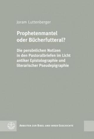Prophetenmantel oder Bücherfutteral?