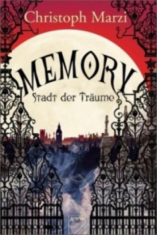 Memory, Stadt der Träume