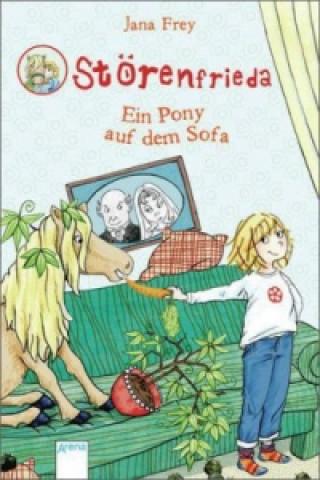 Störenfrieda - Ein Pony auf dem Sofa
