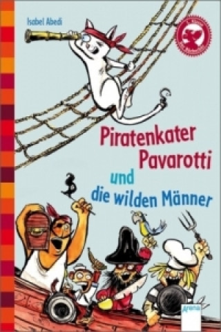 Piratenkater Pavarotti und die wilden Männer
