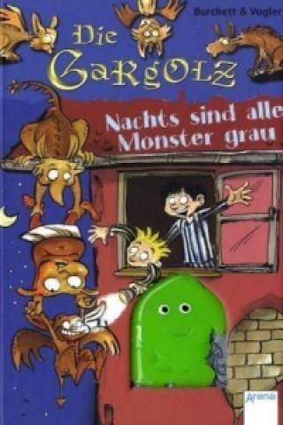 Die Gargolz - Nachts sind alle Monster grau