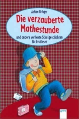 Die verzauberte Mathestunde