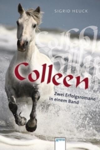 Colleen. Colleen. Zum Beispiel Colleen