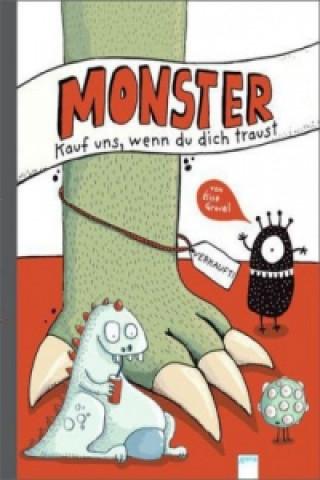 Monster - Kauf uns, wenn du dich traust