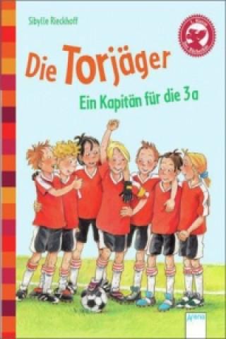 Die Torjäger - Ein Kapitän für die 3a