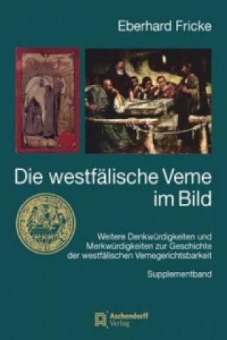 Die westfälische Veme im Bild, Supplementband