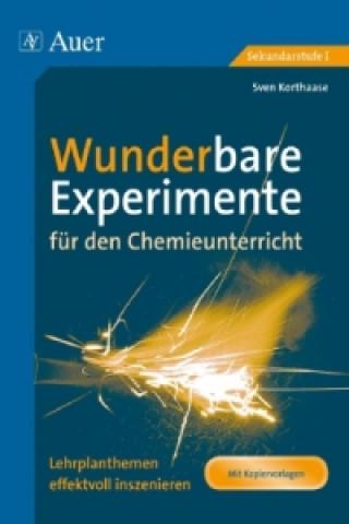 Wunderbare Experimente für den Chemieunterricht