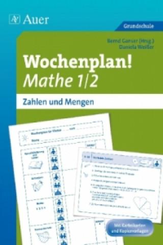 Wochenplan! Mathe 1/2 - Zahlen und Mengen