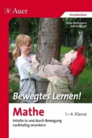 Bewegtes Lernen! Mathe