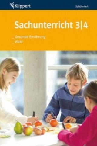 Sachunterricht 3/4, Gesunde Ernährung, Wald, Schülerheft