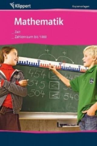 Mathematik 3/4, Zeit/Zahlenraum bis 1.000
