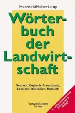 Wörterbuch der Landwirtschaft, Deutsch-Englisch-Französisch-Spanisch-Italienisch-Russisch
