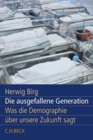 Die ausgefallene Generation