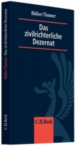Das zivilrichterliche Dezernat