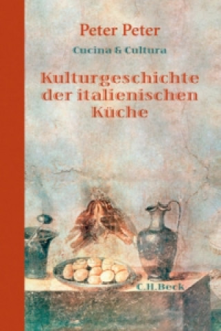 Kulturgeschichte der italienischen Küche
