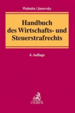 Handbuch des Wirtschafts- und Steuerstrafrechts