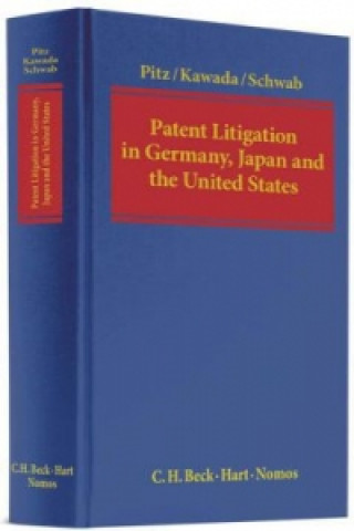 Patent Litigation in Germany, Japan and the United States