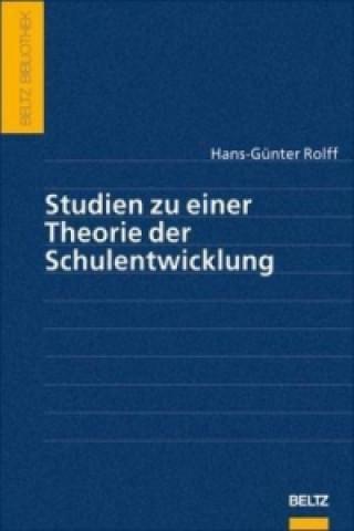 Studien zu einer Theorie der Schulentwicklung