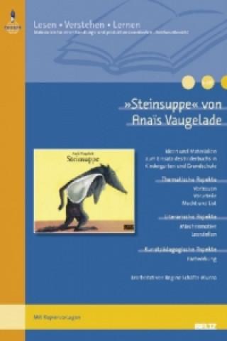 »Steinsuppe« von Anaïs Vaugelade