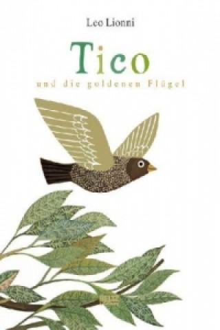 Tico und die goldenen Flügel